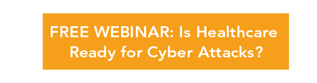 Free webinar: Is healthcare ready for cyber attacks?