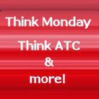 Think Monday, think Atc & More