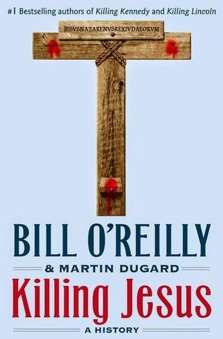 Killing Jesus: A History (EPUB)