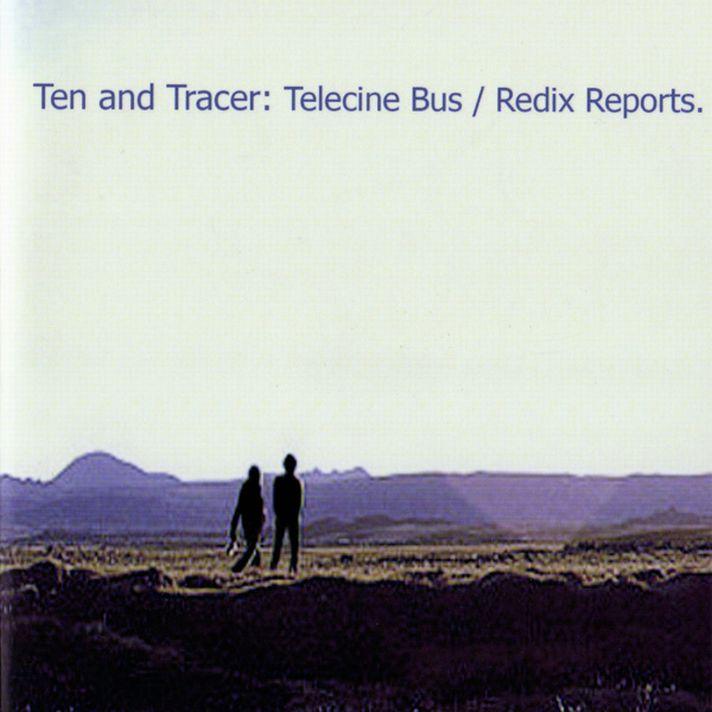 Ten And Tracer Telecine Bus - Redix Reports