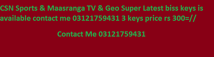 CSN Sports Maasranga TV Geo super biss keys available contact me ...