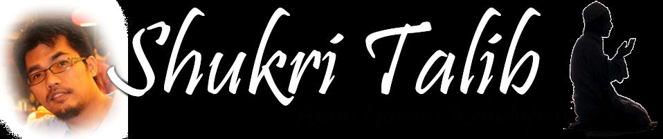 Blog Peribadi Shukri Talib