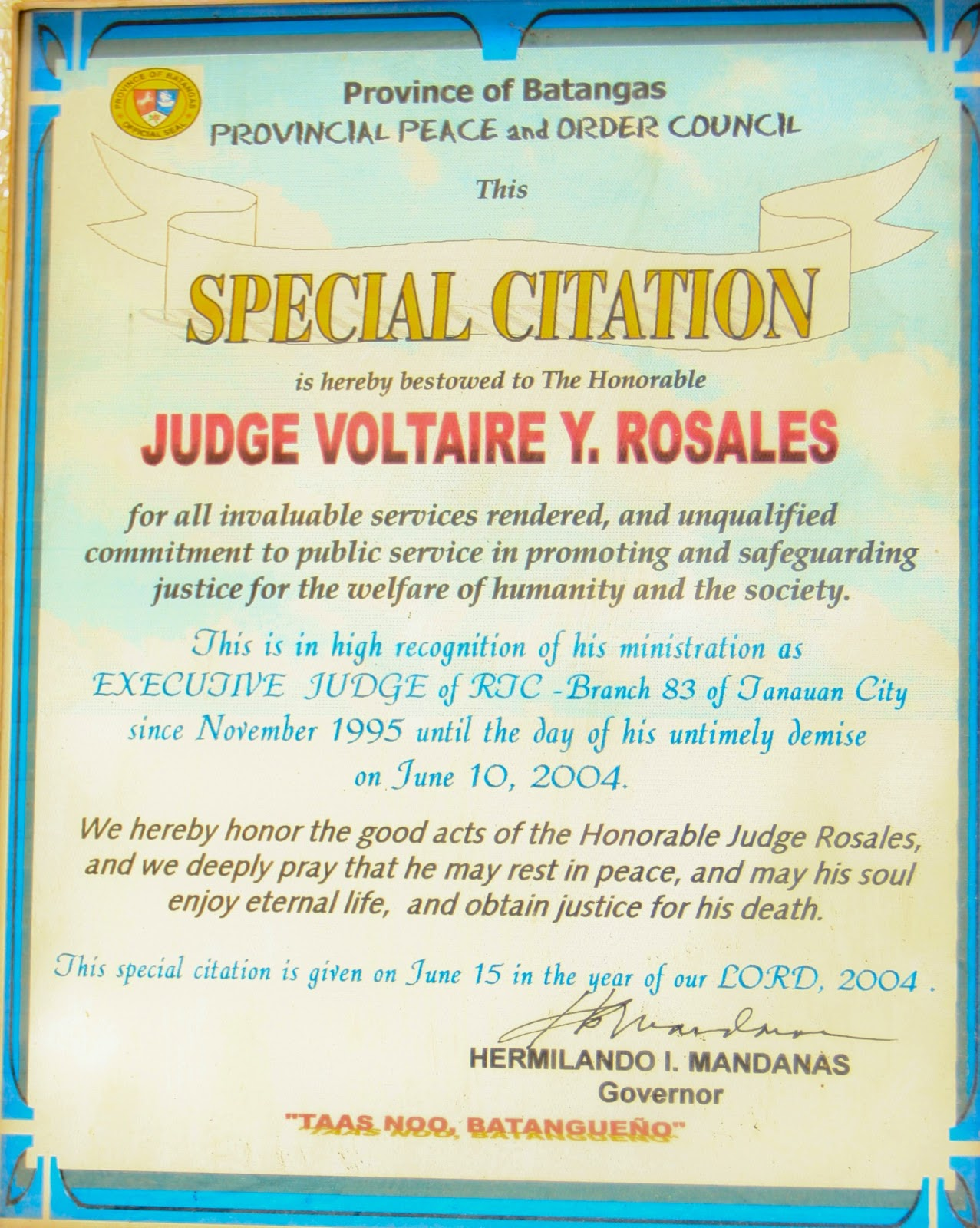 a special citation given by the provincial government of batangas with a resolution by the provincial legislature sangguniang panlalawigan and the