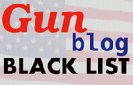 The Gun Blog Black List