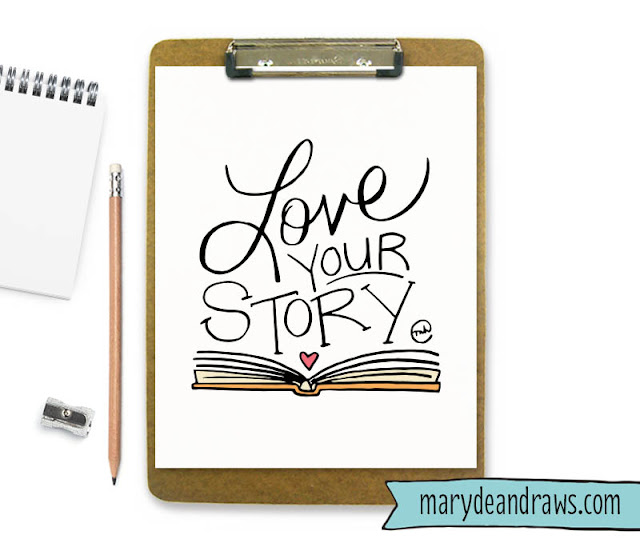 """Love your Story"" Printable Art Print"
