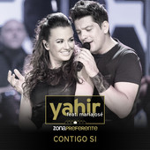 Yahir - Contigo Sí (con María José)