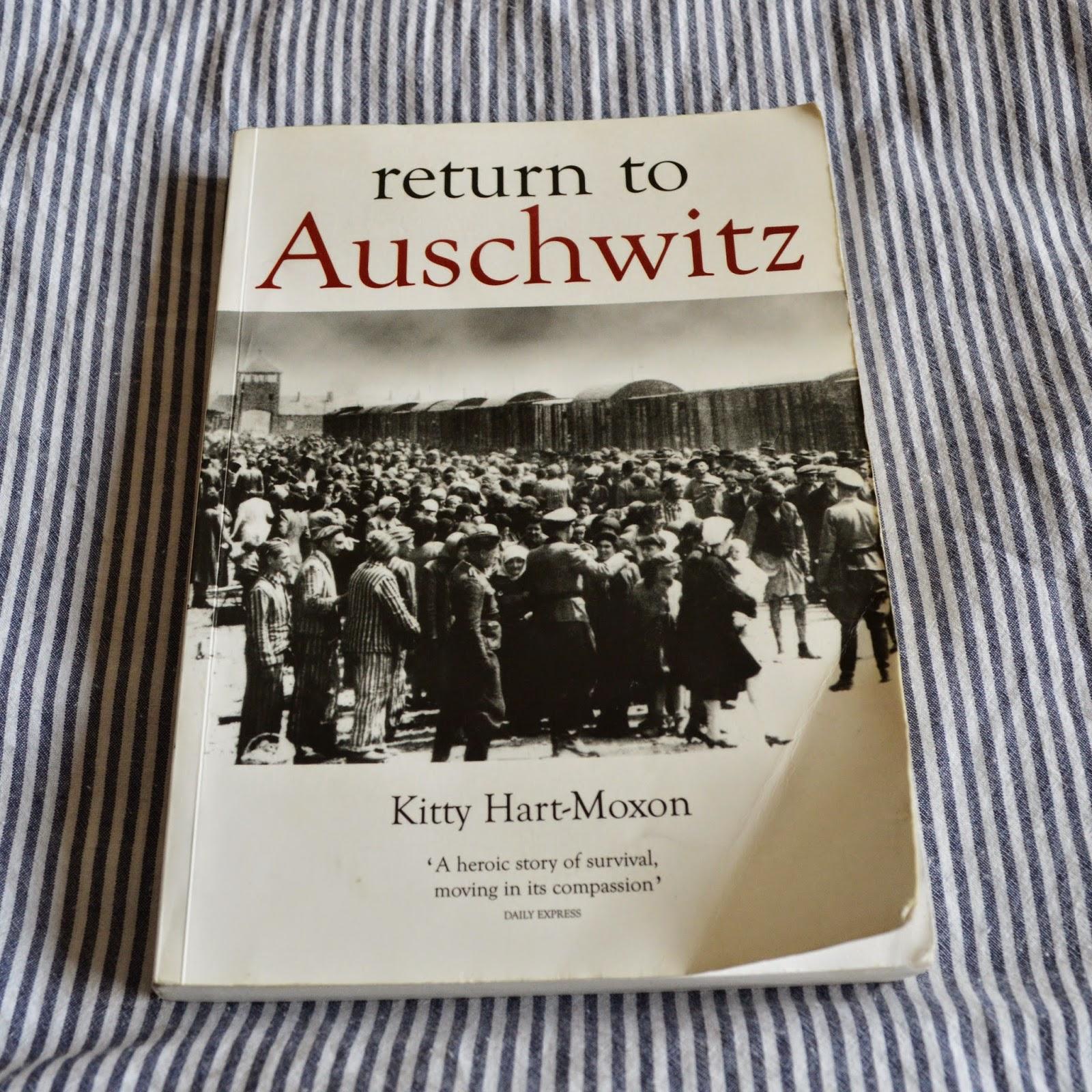 Return to Auschwitz, review, Kitty Hart-Moxon, autobiography, holocaust, survivor, paperback
