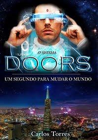 O Sistema Doors - Um segundo para mudar o mundo.