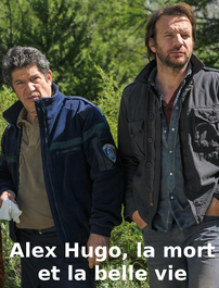 Alex Hugo, la mort et la belle vie en Streaming