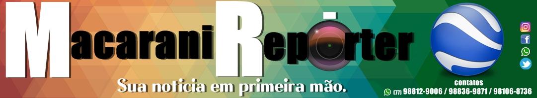   Macarani Reporter  