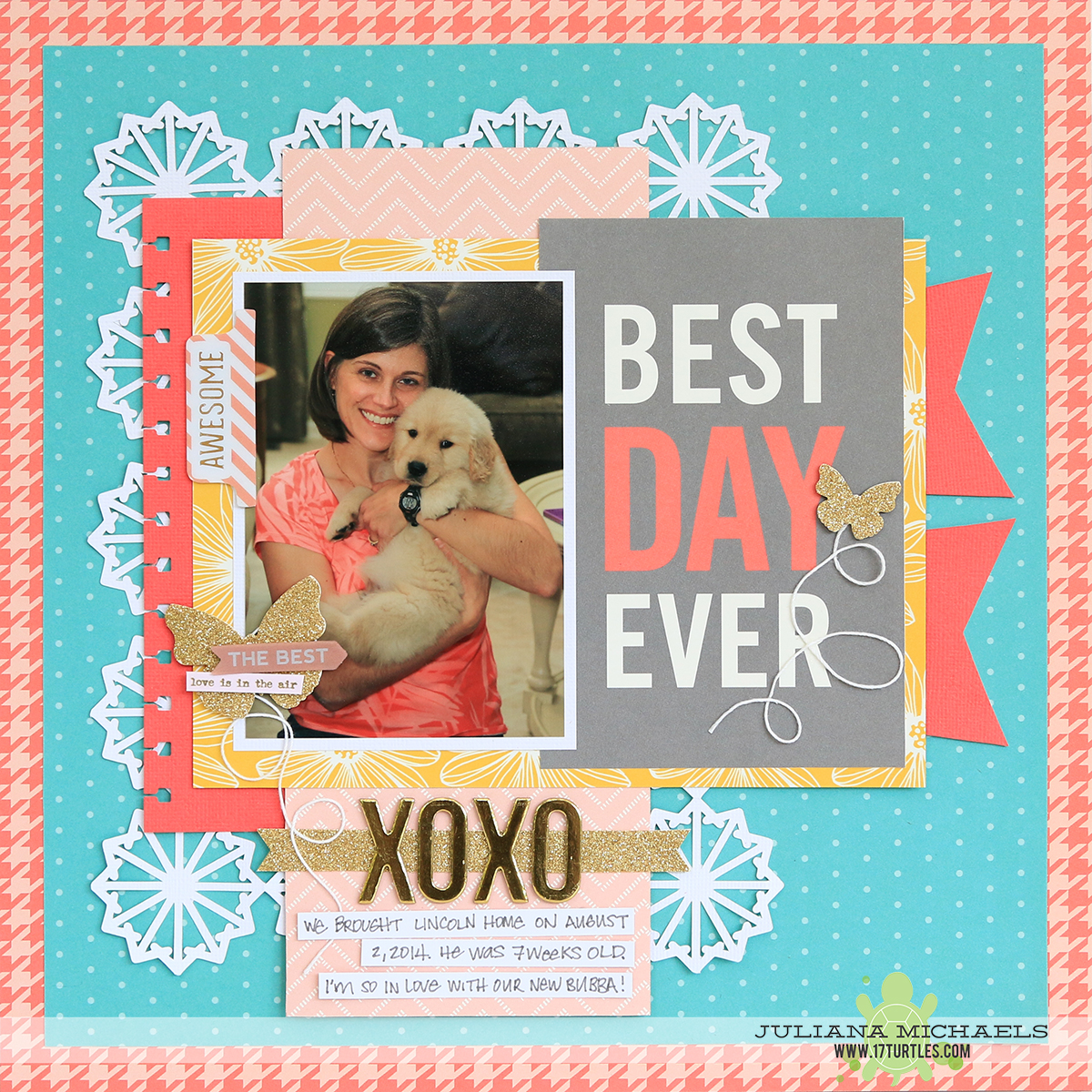 Best Day Ever New Puppy Scrapbook Page by Juliana Michaels