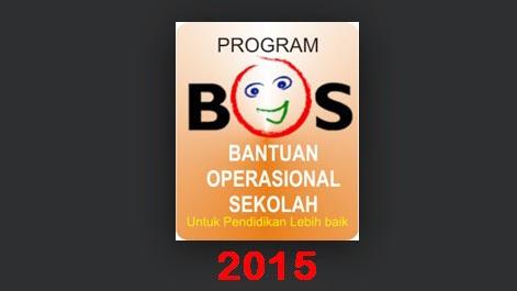 Informasi BOS (Bantuan Operasional Sekolah) 2015 Lengkap