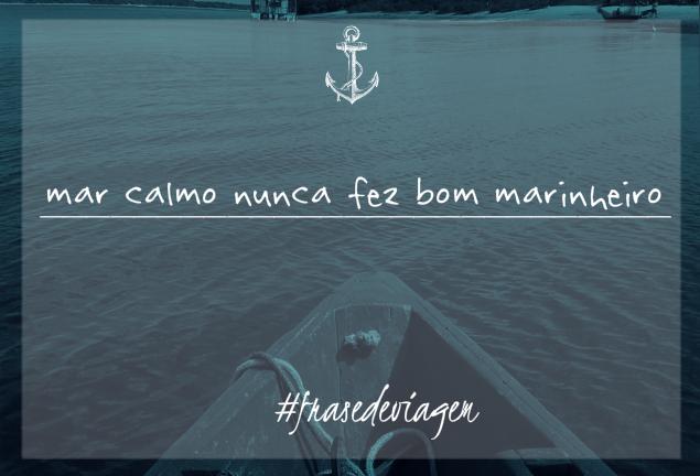 Frase De Viagem Frase De Viagem Mar Calmo