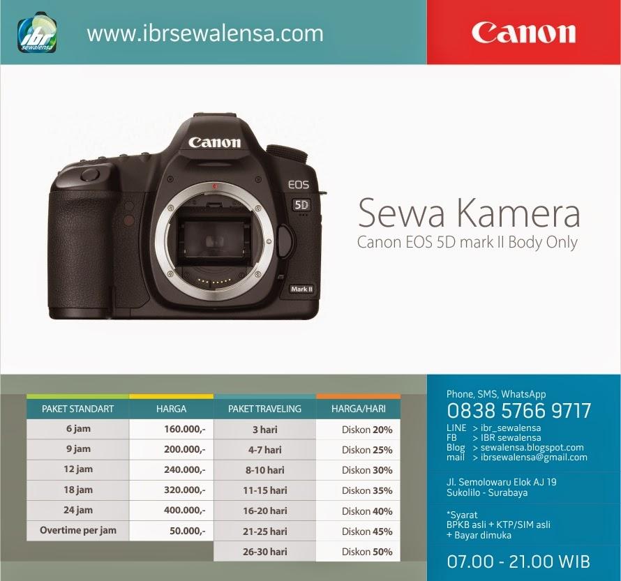 5D. Harga Sewa kamera DSLR Canon EOS 5D mark II Surabaya