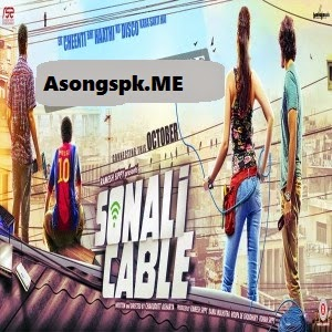 Sonali Cable 2014 Mp3 Songs.Pk Download Free Album