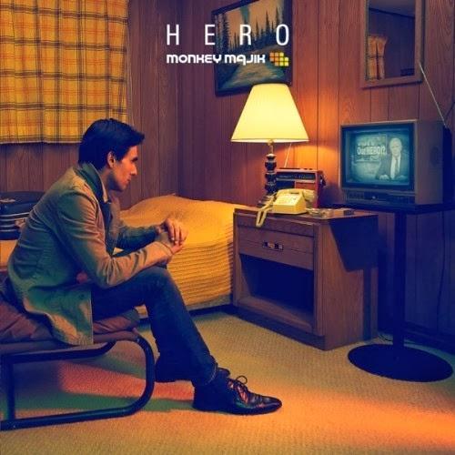 cover hero by monkey majik lyric monkey majik hero