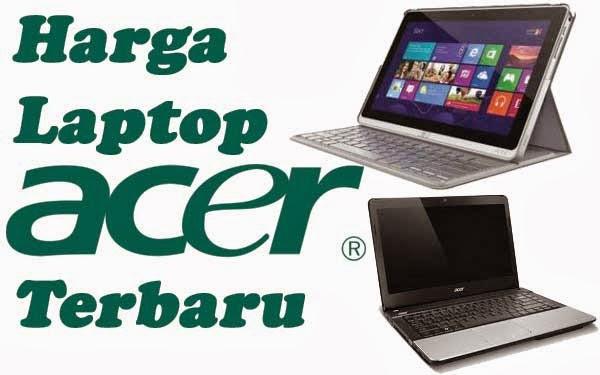 Image Result For Harga Laptop Acer Murah Terbaru Oktober Semua Tipe