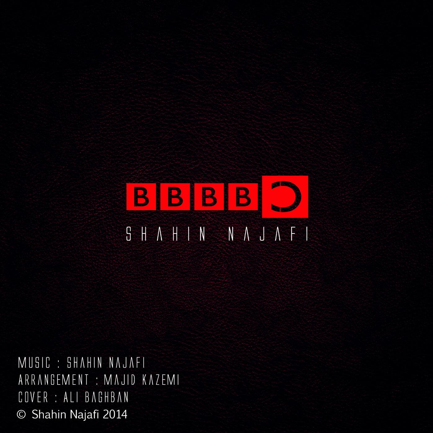 BBBBC - Shahin Najafi