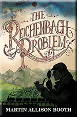 The Reichenbach Problem by Martin Allison Booth