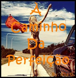 À caminho da perfeição