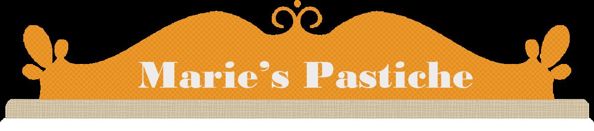 Marie's Pastiche