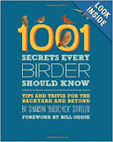 http://www.amazon.com/1001-Secrets-Every-Birder-Should/dp/0762447346/ref=sr_1_1?s=books&ie=UTF8&qid=1383774089&sr=1-1&keywords=1001+birders