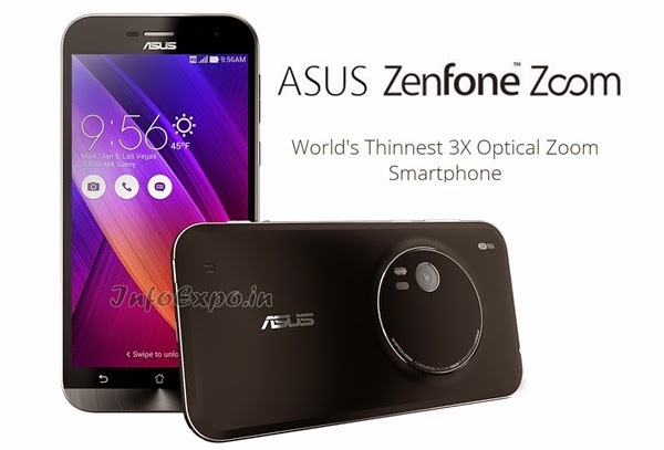 AsusZenFone Zoom: 5.5 inch Full HD, 2.3 GHz,3X Optical Zoom Android Lollipop Phone Specs, Price