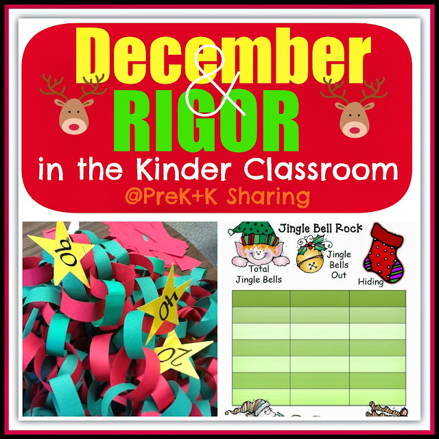 December (Holidays) and Rigor at PreK+K Sharing