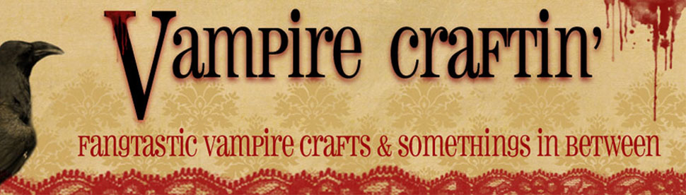 Vampire Craftin