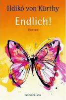 http://www.rowohlt.de/buch/Ildiko_von_Kuerthy_Endlich.2798198.html