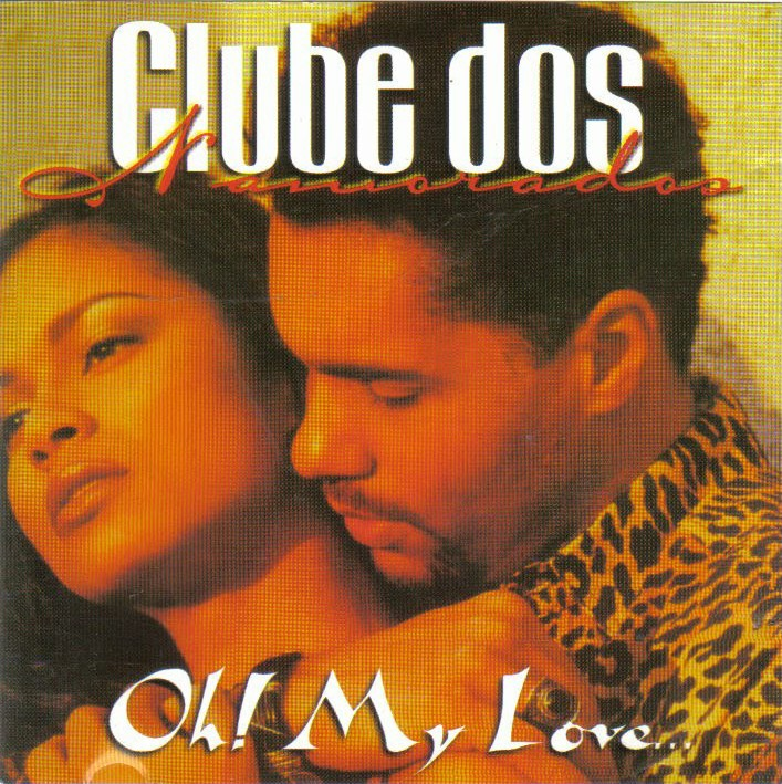 Clube dos Namorados - Oh My Love