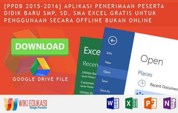 [PPDB 2015-2016] Aplikasi Penerimaan Peserta Didik Baru smp, sd, sma excel gratis untuk penggunaan secara offline bukan online