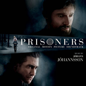 Prisoners Soundtrack Johann Johannsson