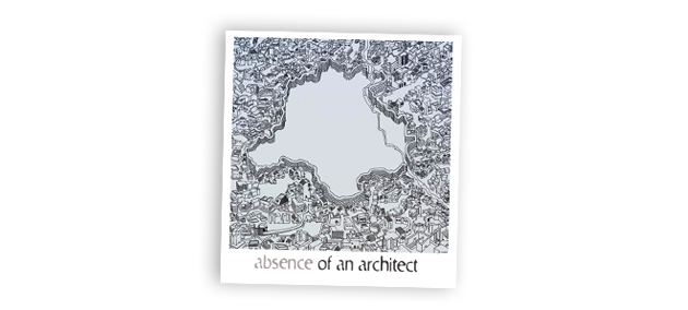 Absence of an architect