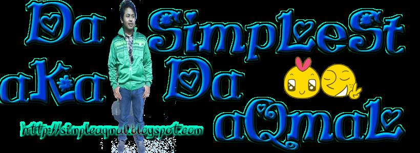 Da SimpLeSt a.k.a Da aQmaL