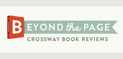 Beyond The Page Crossway Book Reviews