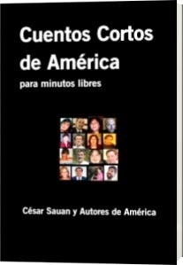"CUENTOS CORTOS DE AMÉRICA: un libro infaltable para ""minutos libres"":"