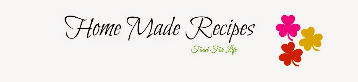 Home Made Recipes