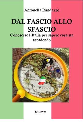 DAL FASCIO ALLO SFASCIO                                     Conoscere l'Italia per sapere...