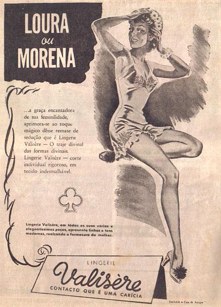Propaganda da Lingerie Valisère nos anos 40. A ousadia começava a apontar na publicidade.