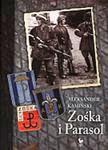 http://iskry.com.pl/historia-literatura-faktu/57-zoska-i-parasol-9788324400911.html