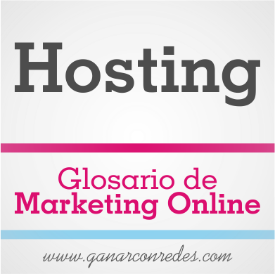 Hosting | Glosario de marketing Online