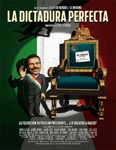 Ver La dictadura perfecta (2014) Online