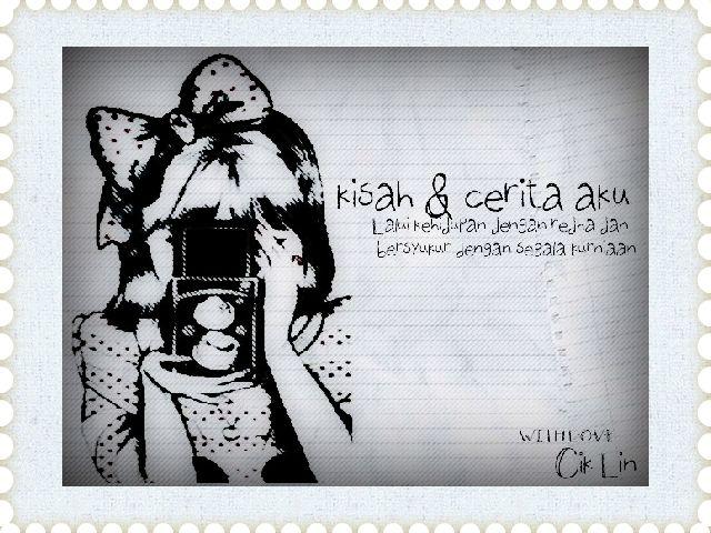 ✿ kisah  & Cerita Aku ✿