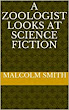 A Zoologist Looks at Science Fiction