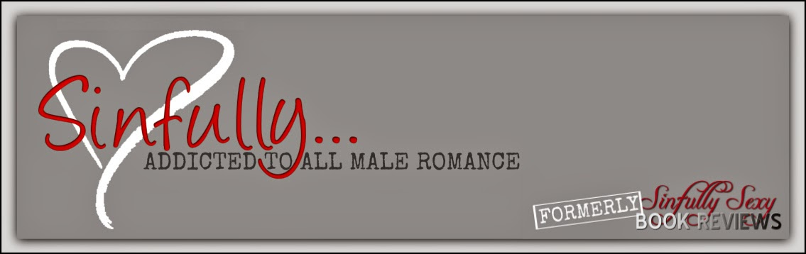 Sinfully... Addicted to All Male Romance