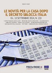 Le novità per la casa dopo il Decreto Sblocca Italia