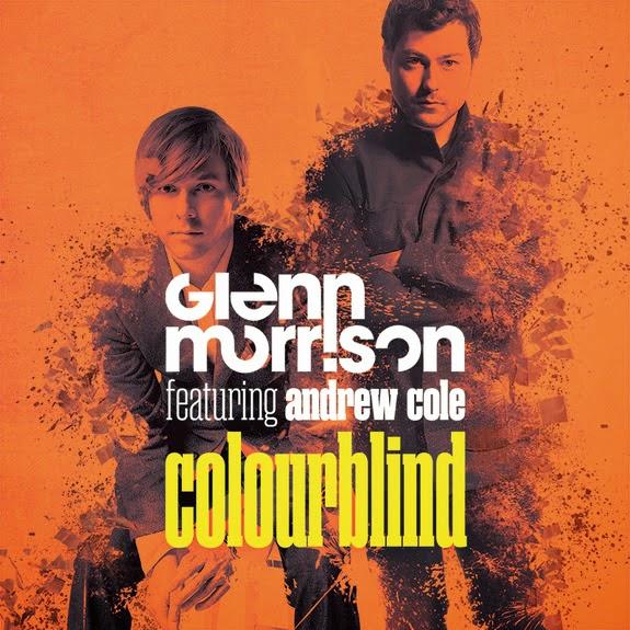 GLENN MORRISON 'COLOURBLIND' FEAT. ANDREW COLE