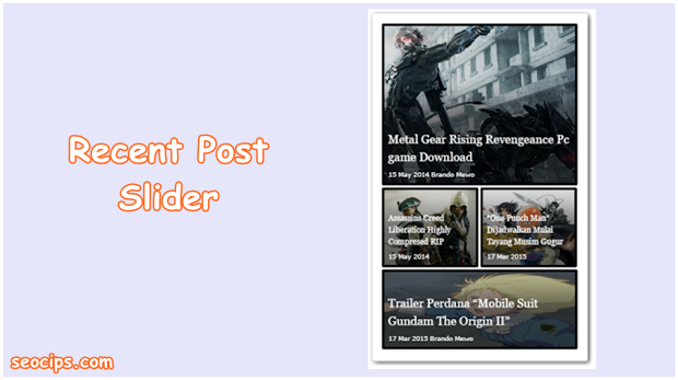 Recent Post Slider Widget For Blogger