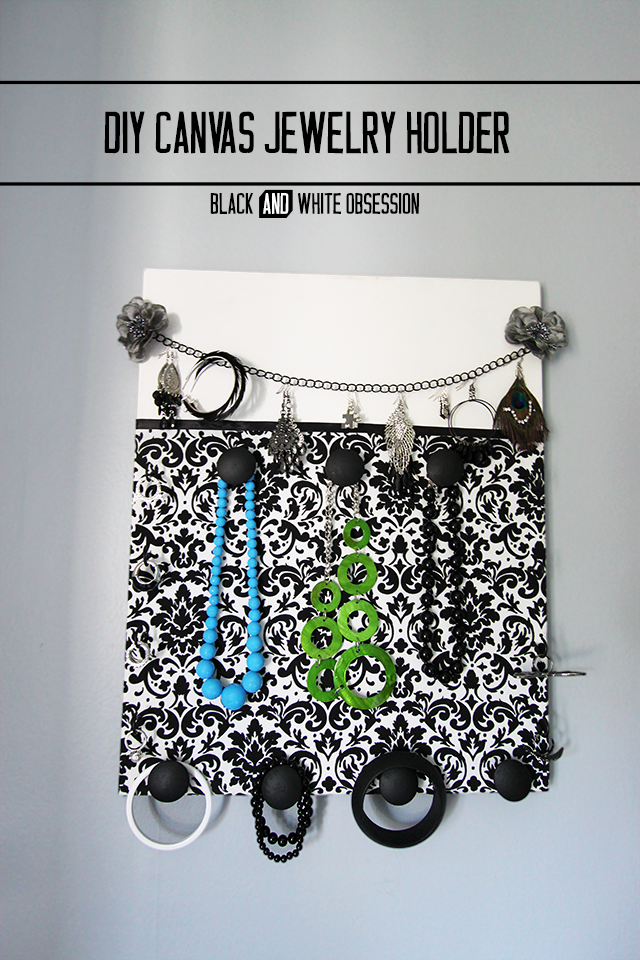 DIY Canvas Jewelry Holder | www.blackandwhiteobsession.com
